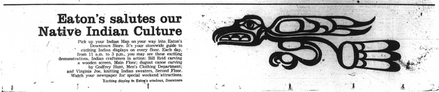 Eaton's Salutes Our Native Indian Culture, Vancouver Sun, July 18, 1967 (page 30)